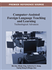 Computer-Assisted Foreign Language Teaching and Learning: Technological Advances