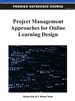 Project Management for a University-Sponsored Online High School: An Evaluation of the First Year of Implementation