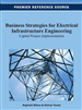 Business Strategies for Electrical Infrastructure Engineering: Capital Project Implementation