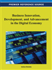 Business Innovation, Development, and Advancement in the Digital Economy