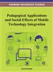Pedagogical Applications and Social Effects of Mobile Technology Integration