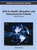 ICTs for Health, Education, and Socioeconomic Policies: Regional Cases