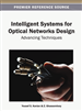 Intelligent Systems for Optical Networks Design: Advancing Techniques