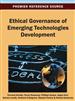 Ethical Governance of Emerging Technologies Development