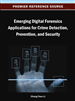 Emerging Digital Forensics Applications for Crime Detection, Prevention, and Security