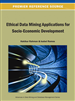 Ethical Data Mining Applications for Socio-Economic Development