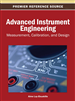Advanced Instrument Engineering: Measurement, Calibration, and Design