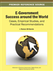 E-Government Success around the World: Cases, Empirical Studies, and Practical Recommendations