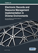 Cases on Electronic Records and Resource Management Implementation in Diverse Environments