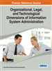 Organizational, Legal, and Technological Dimensions of Information System Administration