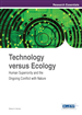 Technology versus Ecology: Human Superiority and the Ongoing Conflict with Nature