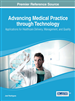 Advancing Medical Practice through Technology: Applications for Healthcare Delivery, Management, and Quality