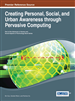 Creating Personal, Social, and Urban Awareness through Pervasive Computing