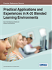Practical Applications and Experiences in K-20 Blended Learning Environments