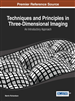 Techniques and Principles in Three-Dimensional Imaging: An Introductory Approach