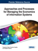 Approaches and Processes for Managing the Economics of Information Systems
