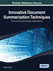 Innovative Document Summarization Techniques: Revolutionizing Knowledge Understanding