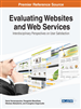 Evaluating Websites and Web Services: Interdisciplinary Perspectives on User Satisfaction