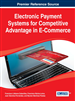 Electronic Payment Systems for Competitive Advantage in E-Commerce