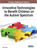 Innovative Technologies to Benefit Children on the Autism Spectrum