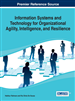 Information Systems and Technology for Organizational Agility, Intelligence, and Resilience