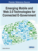 Emerging Mobile and Web 2.0 Technologies for Connected E-Government