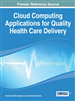 Demystifying Quality of Healthcare in the Cloud