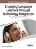 Engaging Language Learners through Technology Integration: Theory, Applications, and Outcomes