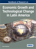 Handbook of Research on Economic Growth and Technological Change in Latin America