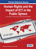 Human Rights and the Impact of ICT in the Public Sphere: Participation, Democracy, and Political Autonomy