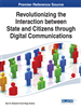 Revolutionizing the Interaction between State and Citizens through Digital Communications