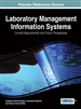Laboratory Management Information Systems: Current Requirements and Future Perspectives