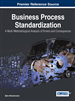 Business Process Standardization: A Multi-Methodological Analysis of Drivers and Consequences