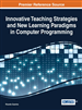 Innovative Teaching Strategies and New Learning Paradigms in Computer Programming