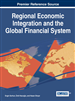 Regional Economic Integration and the Global Financial System