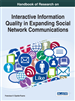 Handbook of Research on Interactive Information Quality in Expanding Social Network Communications