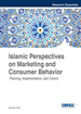 Islamic Perspectives on Marketing and Consumer Behavior: Planning, Implementation, and Control