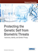 Protecting the Genetic Self from Biometric Threats: Autonomy, Identity, and Genetic Privacy