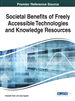 Societal Benefits of Freely Accessible Technologies and Knowledge Resources
