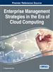 Enterprise Management Strategies in the Era of Cloud Computing