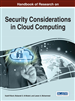 Handbook of Research on Security Considerations in Cloud Computing