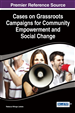 Cases on Grassroots Campaigns for Community Empowerment and Social Change