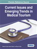 Inbound, Outbound, and Domestic: The Current Situation in the Chinese Medical Tourism Market