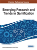 Emerging Research and Trends in Gamification