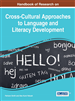 Handbook of Research on Cross-Cultural Approaches to Language and Literacy Development