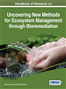 Handbook of Research on Uncovering New Methods for Ecosystem Management through Bioremediation