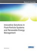 Innovative Solutions in Fluid-Particle Systems and Renewable Energy Management