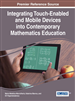 Integrating Touch-Enabled and Mobile Devices into Contemporary Mathematics Education