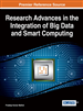 Research Advances in the Integration of Big Data and Smart Computing