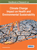 Handbook of Research on Climate Change Impact on Health and Environmental Sustainability